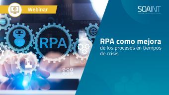 Webinar RPA en tiempos de Crisis en colaboración con Automation Anywhere