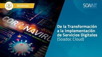 Webinar SOADOC Cloud: De la Transformación a la Implementación de Servicios Digitales